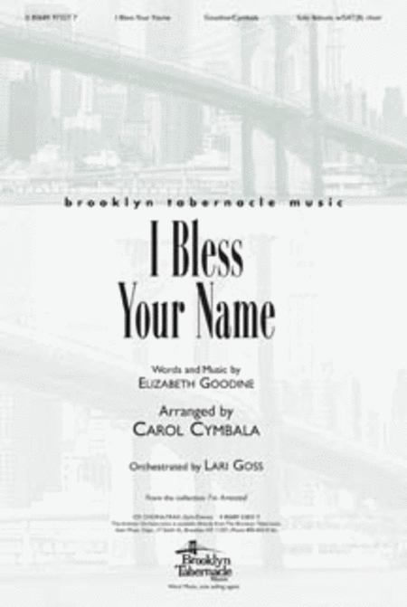 I Bless Your Name