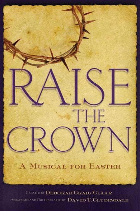 Raise The Crown