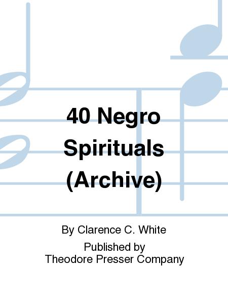 40 Negro Spirituals (Archive)