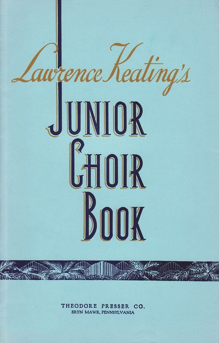 Lawrence Keating's Junior Choir Book