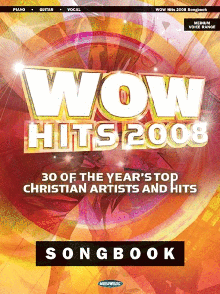 Wow Hits 2008 Songbook