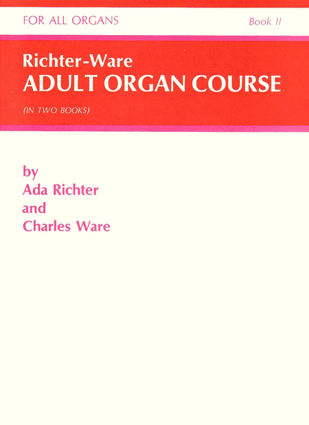 Richter-Ware Adult Organ Course