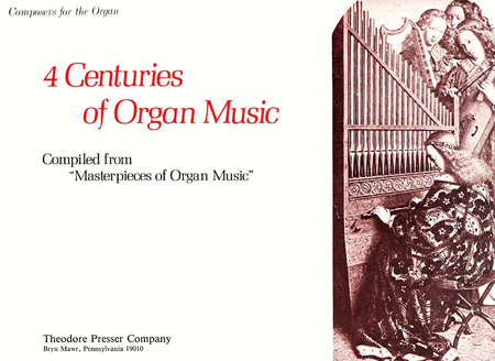 4 Centuries of Organ Music