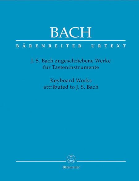 Keyboard Works attributed to J. S. Bach for Keyboard Instruments