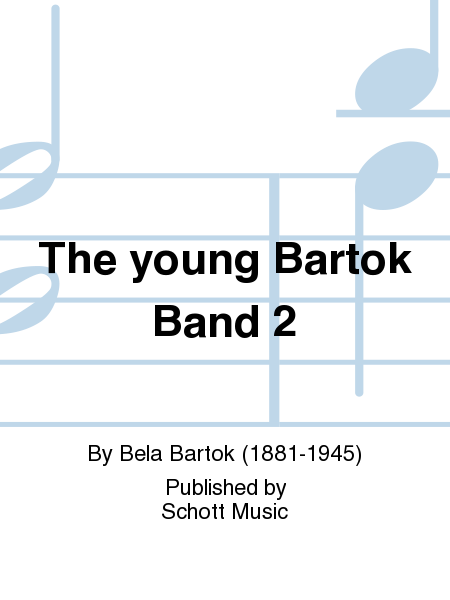 The young Bartok Band 2