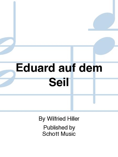Eduard auf dem Seil