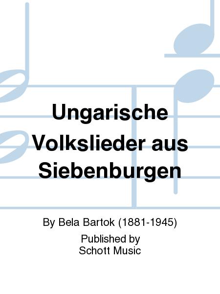 Ungarische Volkslieder aus Siebenburgen