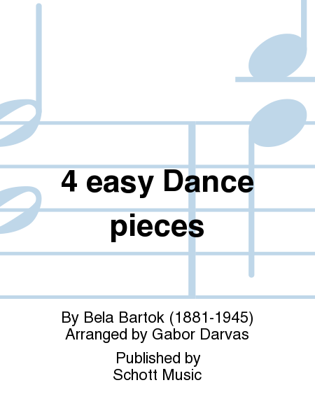 4 easy Dance pieces