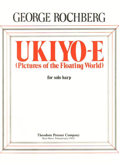 Ukiyo-E (Pictures of the Floating World)