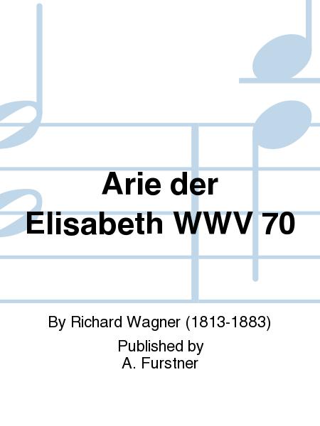 Arie der Elisabeth WWV 70