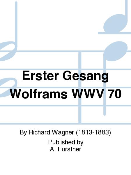 Erster Gesang Wolframs WWV 70