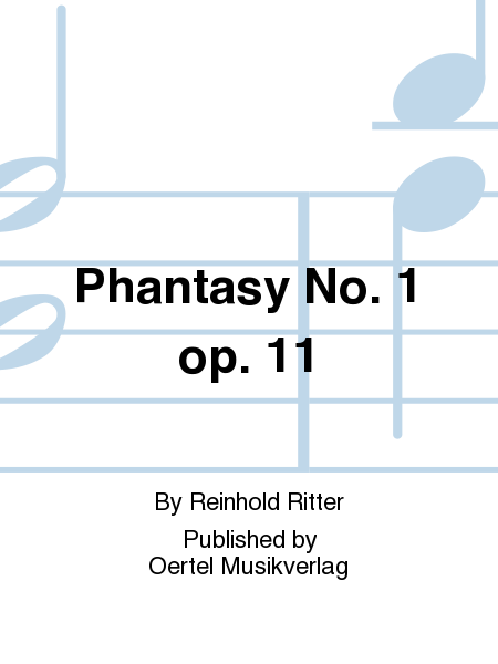 Phantasy No. 1 op. 11