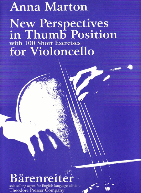 New Perspectives in Thumb Position For Violoncello