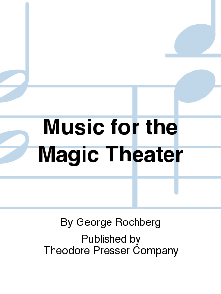 Music for the Magic Theater