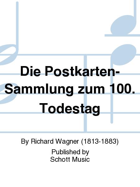 Die Postkarten-Sammlung zum 100. Todestag