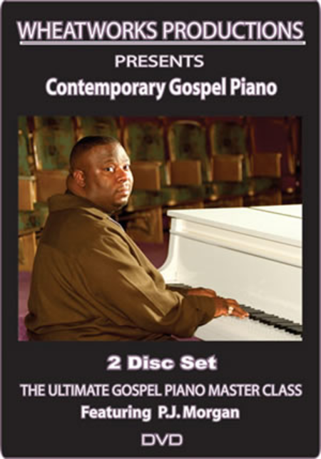 The Ultimate Gospel Piano Master Class: Contemporary Gospel Piano