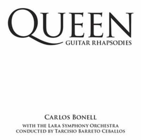 Queen Guitar Rhapsodies - Carlos Bonnell