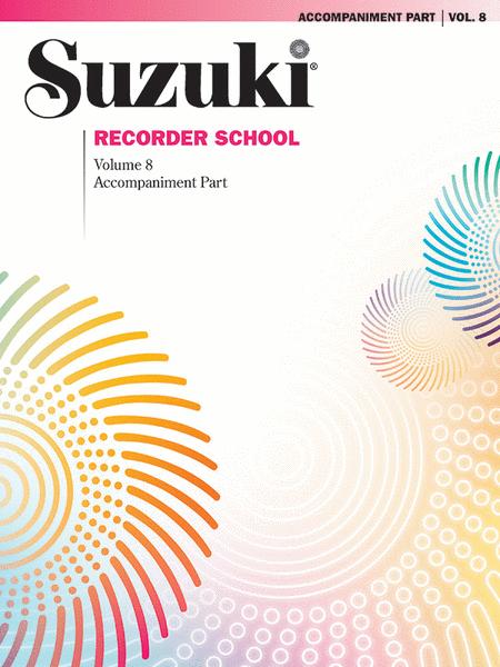 Suzuki Recorder School (Soprano and Alto Recorder), Volume 8