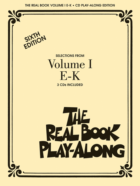 The Real Book Play-Along - Volume 1 E-K