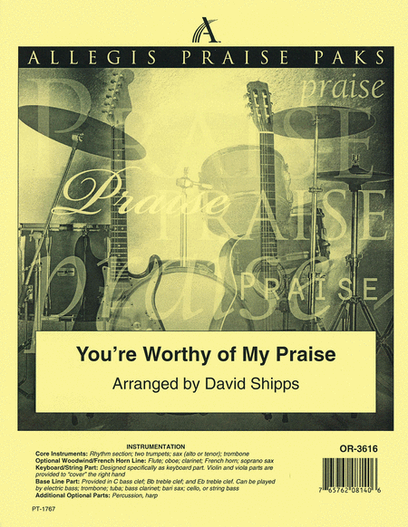 You're Worthy of My Praise - Allegis Praise Pak