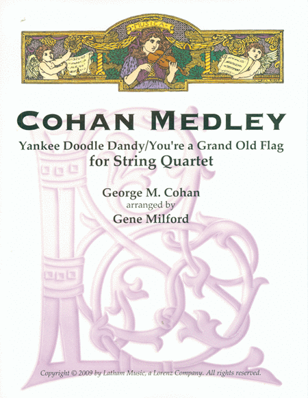 Cohan Medley for String Quartet