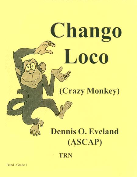 Chango Loco (crazy Monkey)