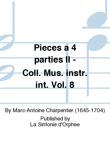 Pieces a 4 parties II - Coll. Mus. instr. int. Vol. 8