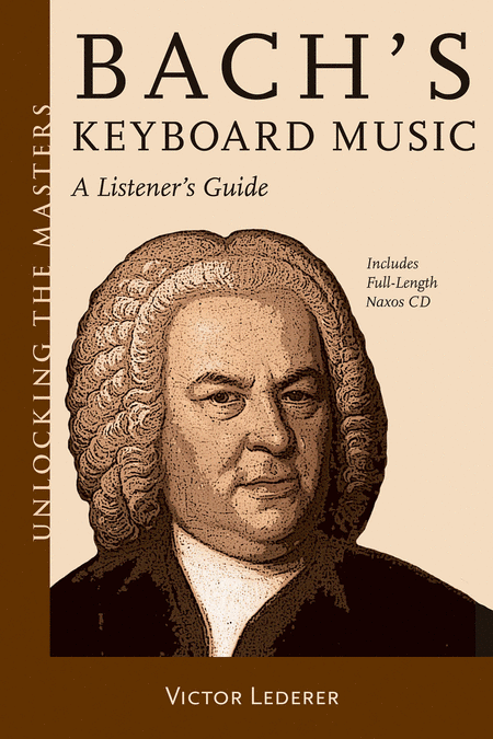 Bach's Keyboard Music - A Listener's Guide