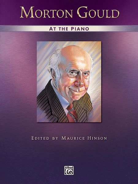 Morton Gould at the Piano