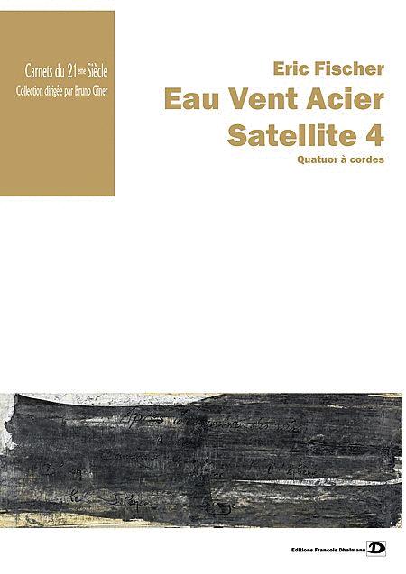 Eau Vent Acier - Satellite 4