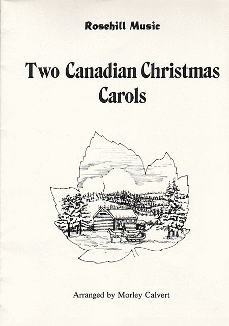 Two Canadian Christmas Carols