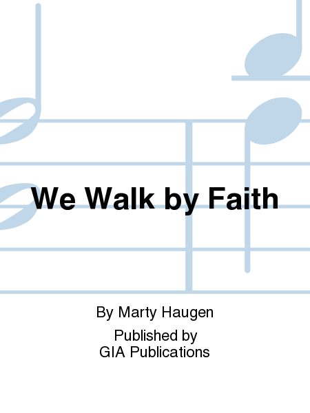 We Walk by Faith - Guitar edition