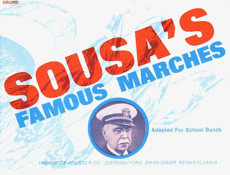 Sousa's Famous Marches, Adapted For School Bands