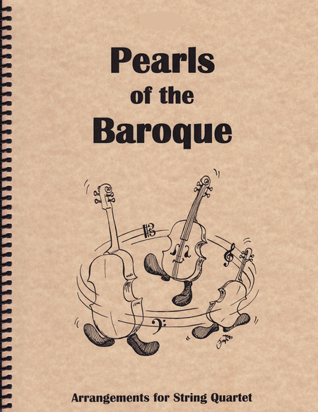 Pearls of the Baroque - for String Quartet (2 Violins, Viola and Cello)