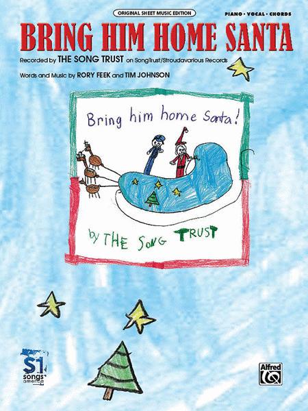 Bring Him Home Santa
