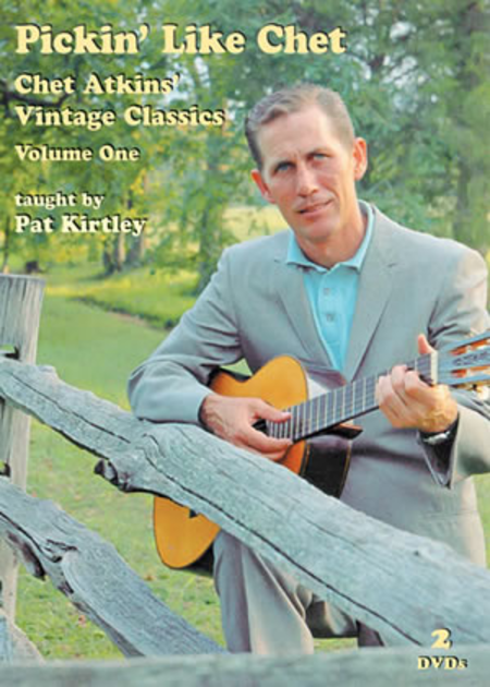 Pickin' Like Chet: Chet Atkins Vintage Classics, Volume One