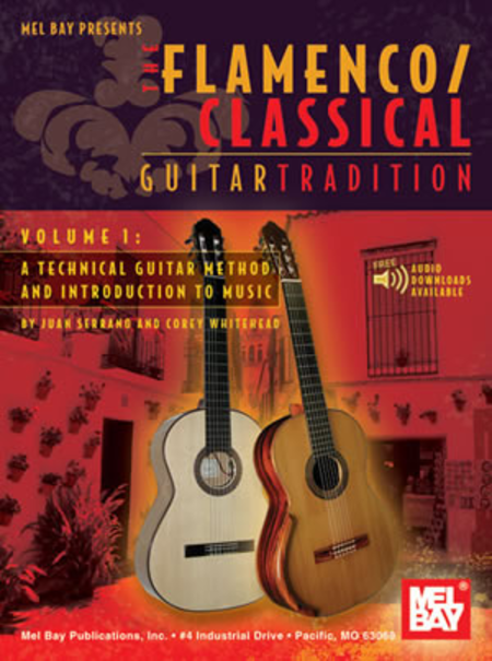Flamenco Classical Guitar Tradition Volume 1