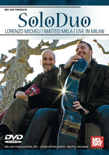 Soloduo: Lorenzo Micheli and Matteo Mela Live in Milan