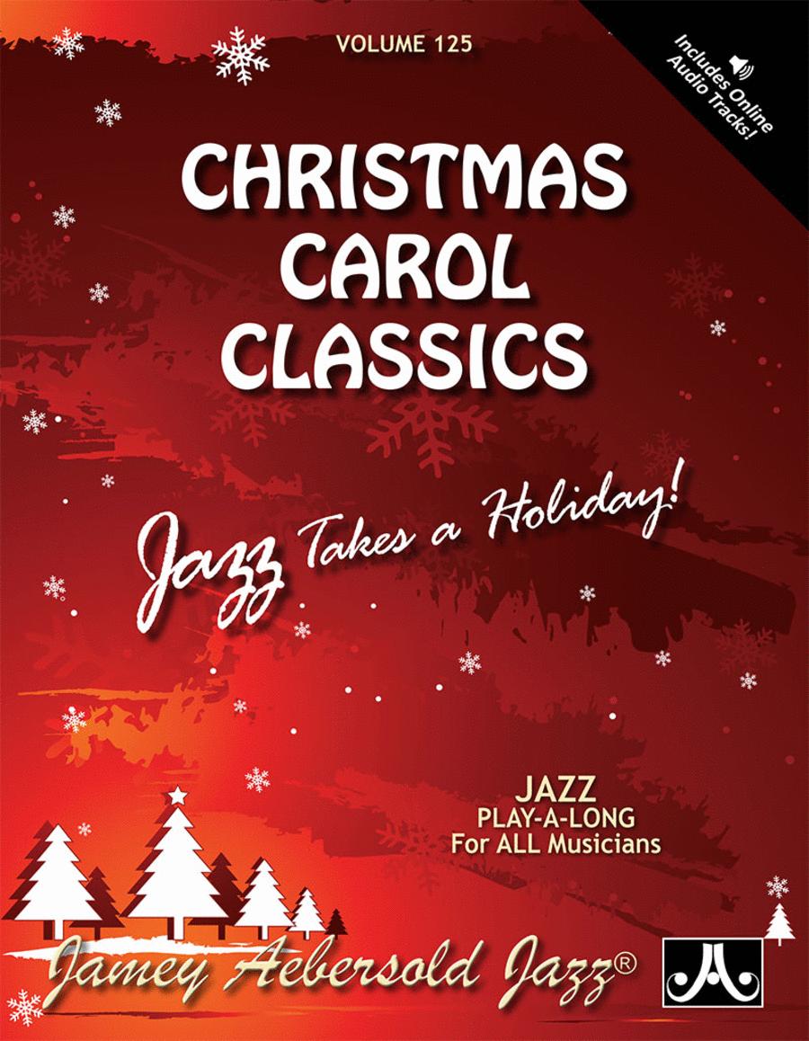 Volume 125 - Christmas Carol Classics