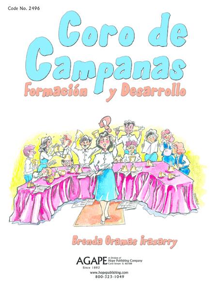 Coro De Campanas: Formacion Y Desarrollo
