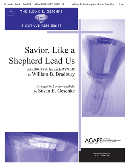 Savior, Like A Shepherd Lead Us