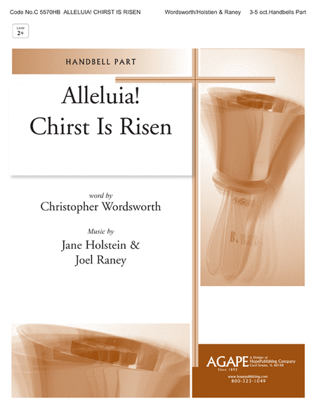 Alleluia! Christ Is Risen (An Easter Introit)