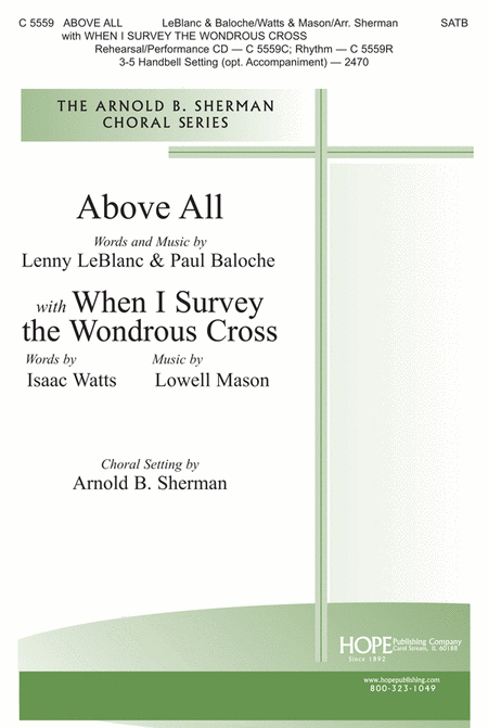 Above All with When I Survey the Wondrous Cross