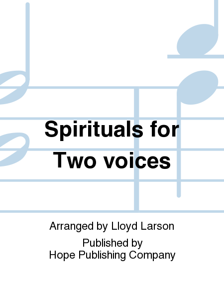 Spirituals for Two voices