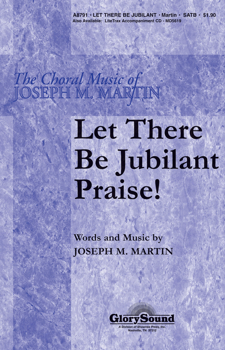Let There Be Jubilant Praise!