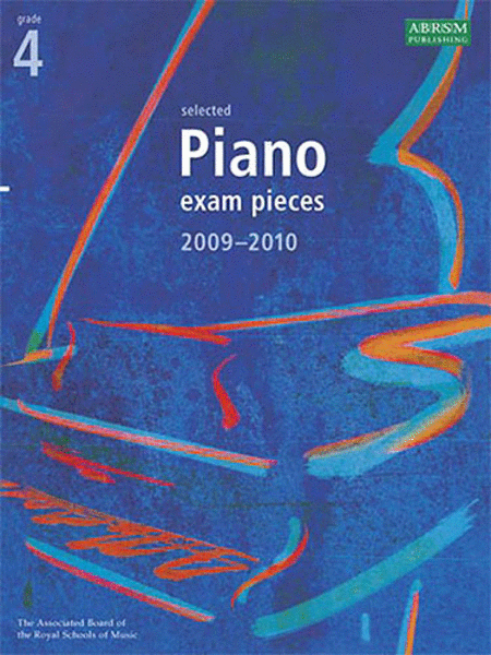 Selected Piano Exam Pieces Grade 4 2009-2010