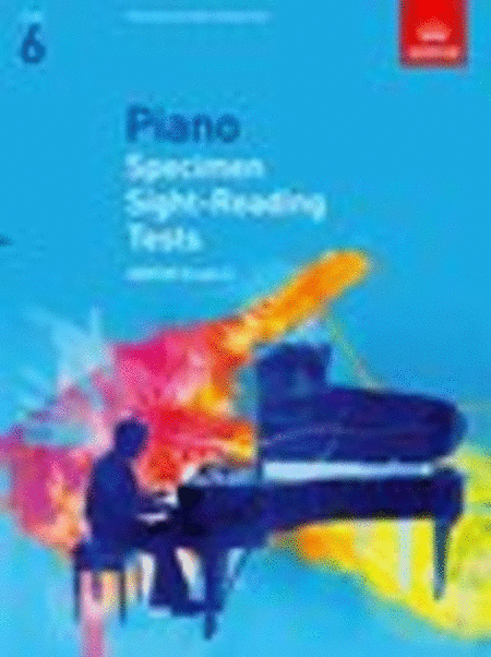 Specimen Sight-Reading Tests Gr.6 for Piano