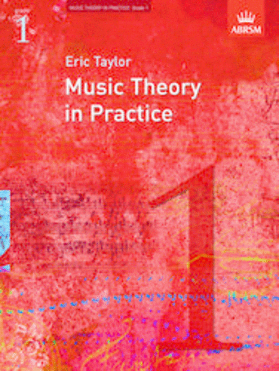 Music Theory in Practice Grade 1 (Revised Edition - 2008)