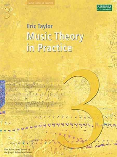 Music Theory in Practice Grade 3 (Revised Edition - 2008)