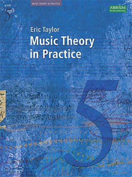Music Theory in Practice Grade 5 (Revised Edition - 2008)